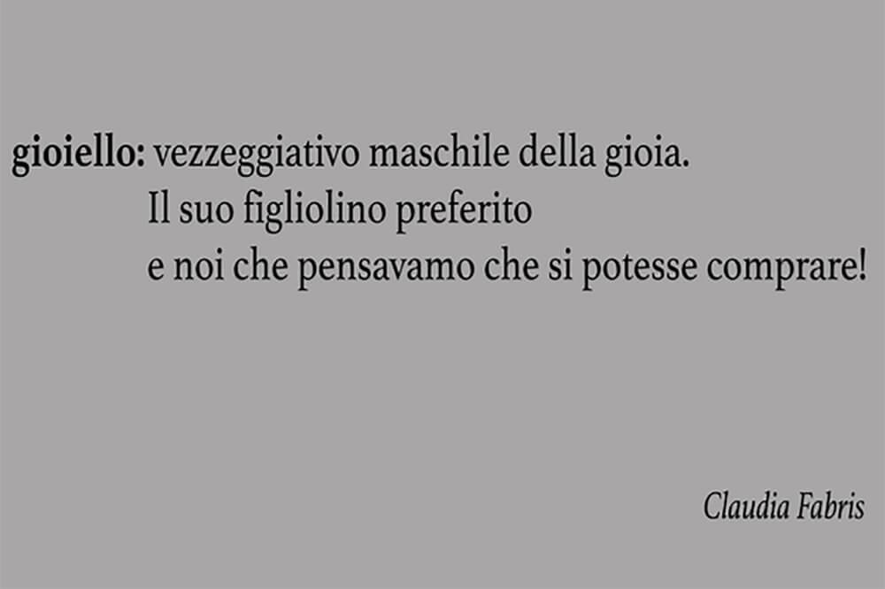 Studio Stefania Miscetti | Exhibitions | Group Show: Gioiello, il figliolino preferito della gioia