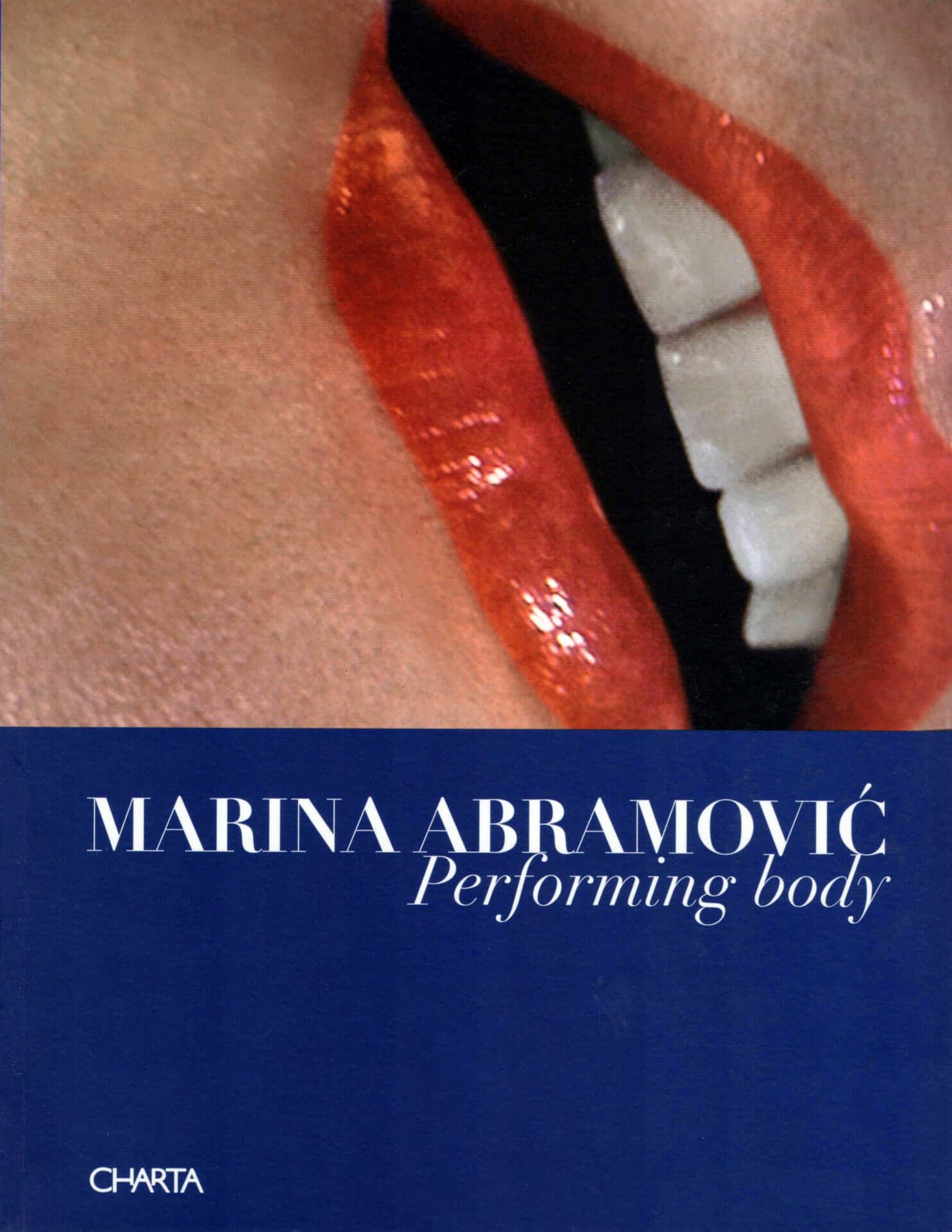 Studio Stefania Miscetti | Catalogues | Marina Abramovic | Performing Body