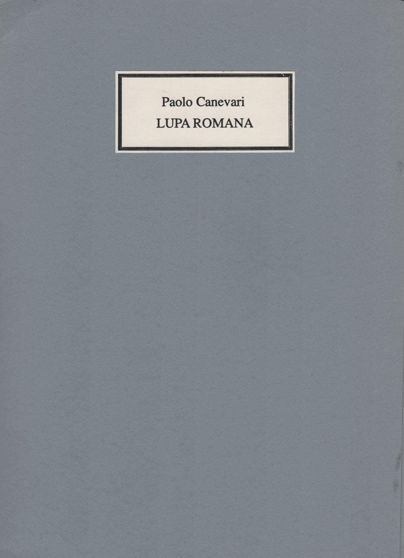 Studio Stefania Miscetti | Catalogues | Paolo Canevari | Lupa romana